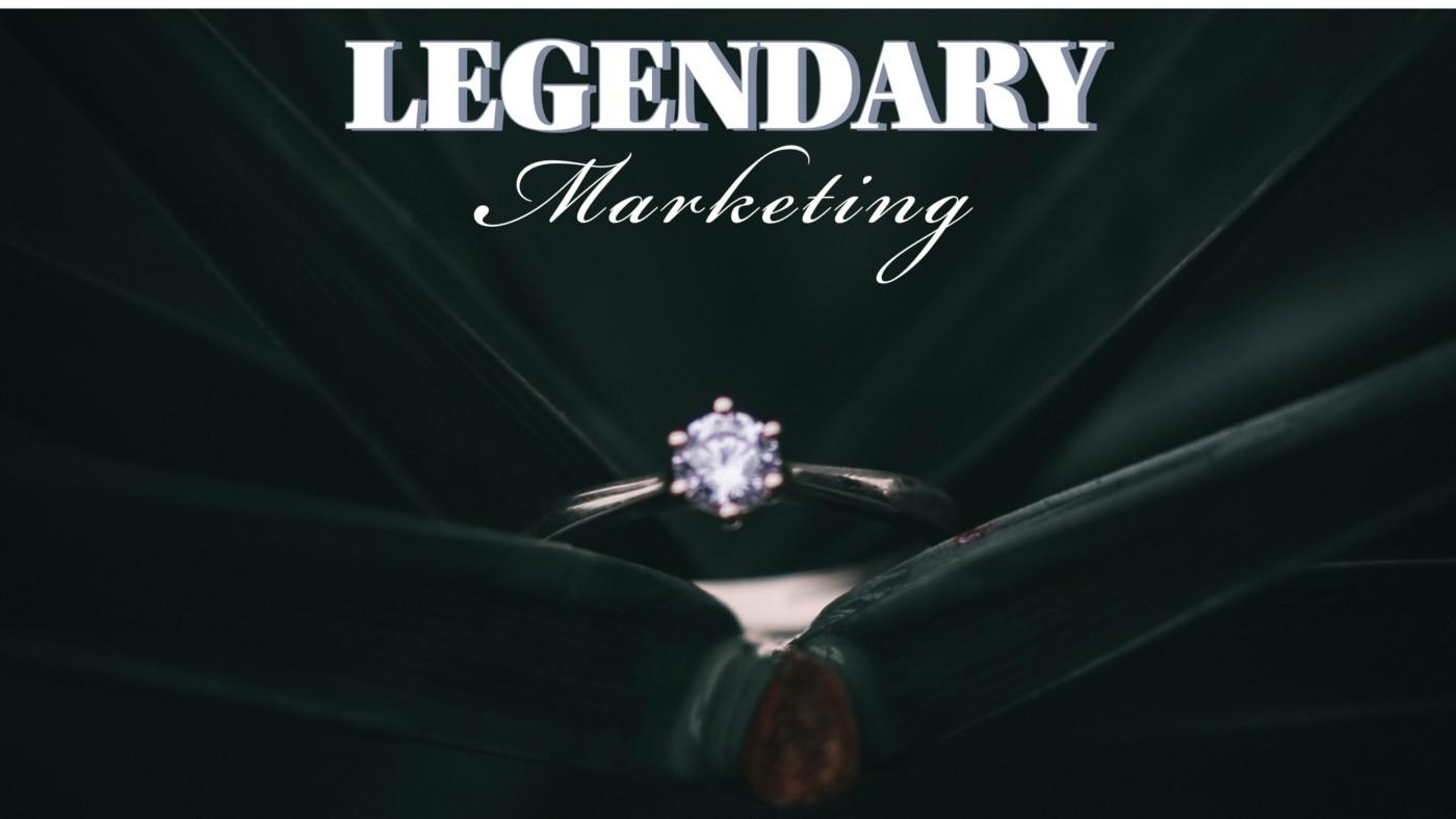 Diamonds Are NOT Forever, Legendary Marketing Is.